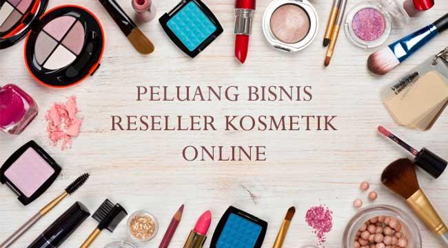 Peluang Bisnis Reseller Kosmetik | INDOFASHIONLINE.COM ...